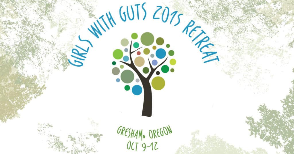 Girls With Guts 2015 Retreat