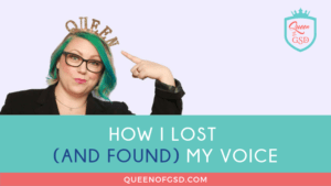 How I lost my voice and found it