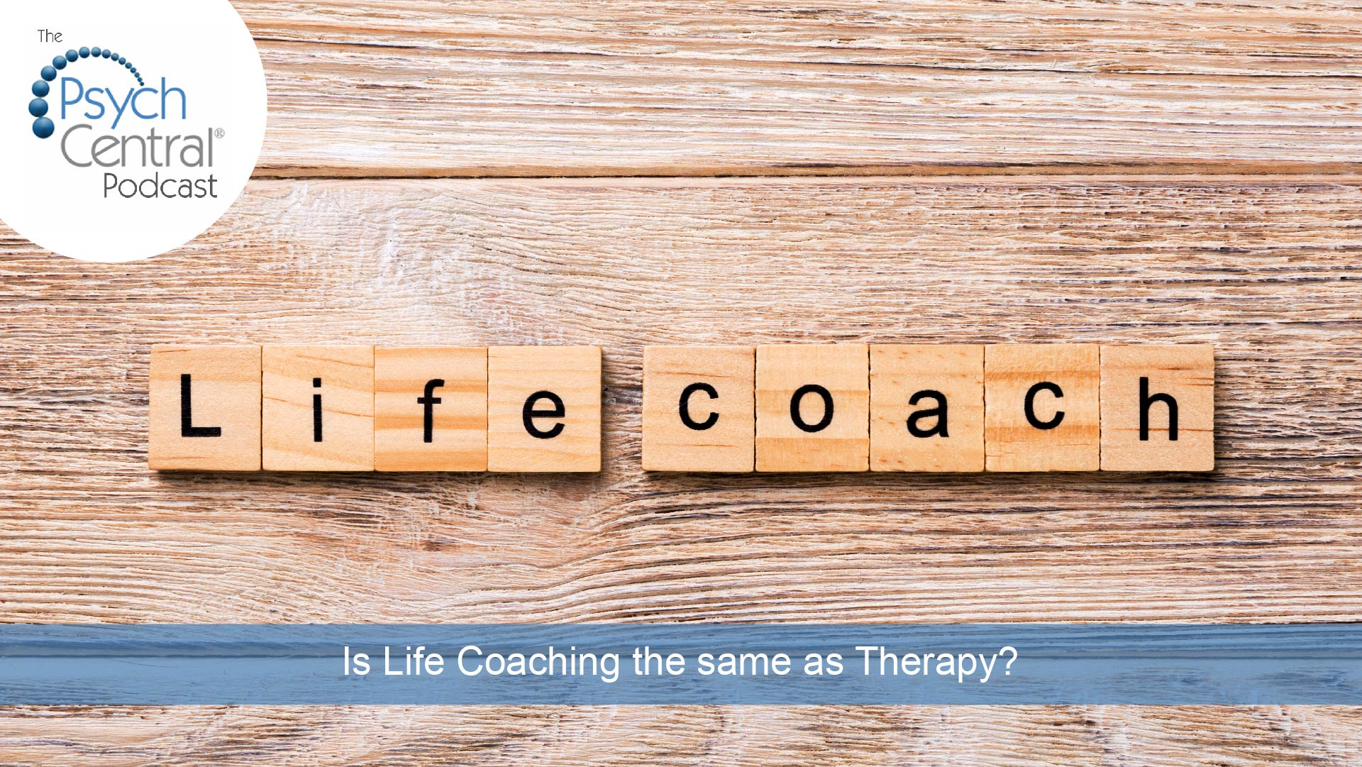 scrabble tiles spelling out Life Coach on a wooden background